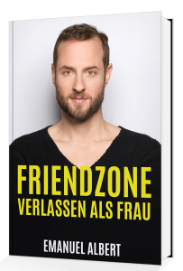 Cover_FriendzoneverlassenalsFrau_QUER